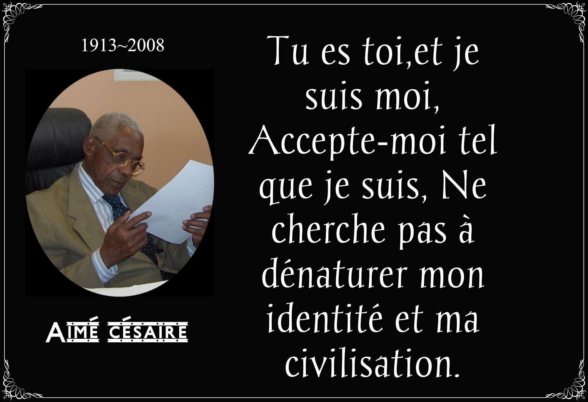 Aimé Césaire Le Grand Poète Citation Citation Humour Et