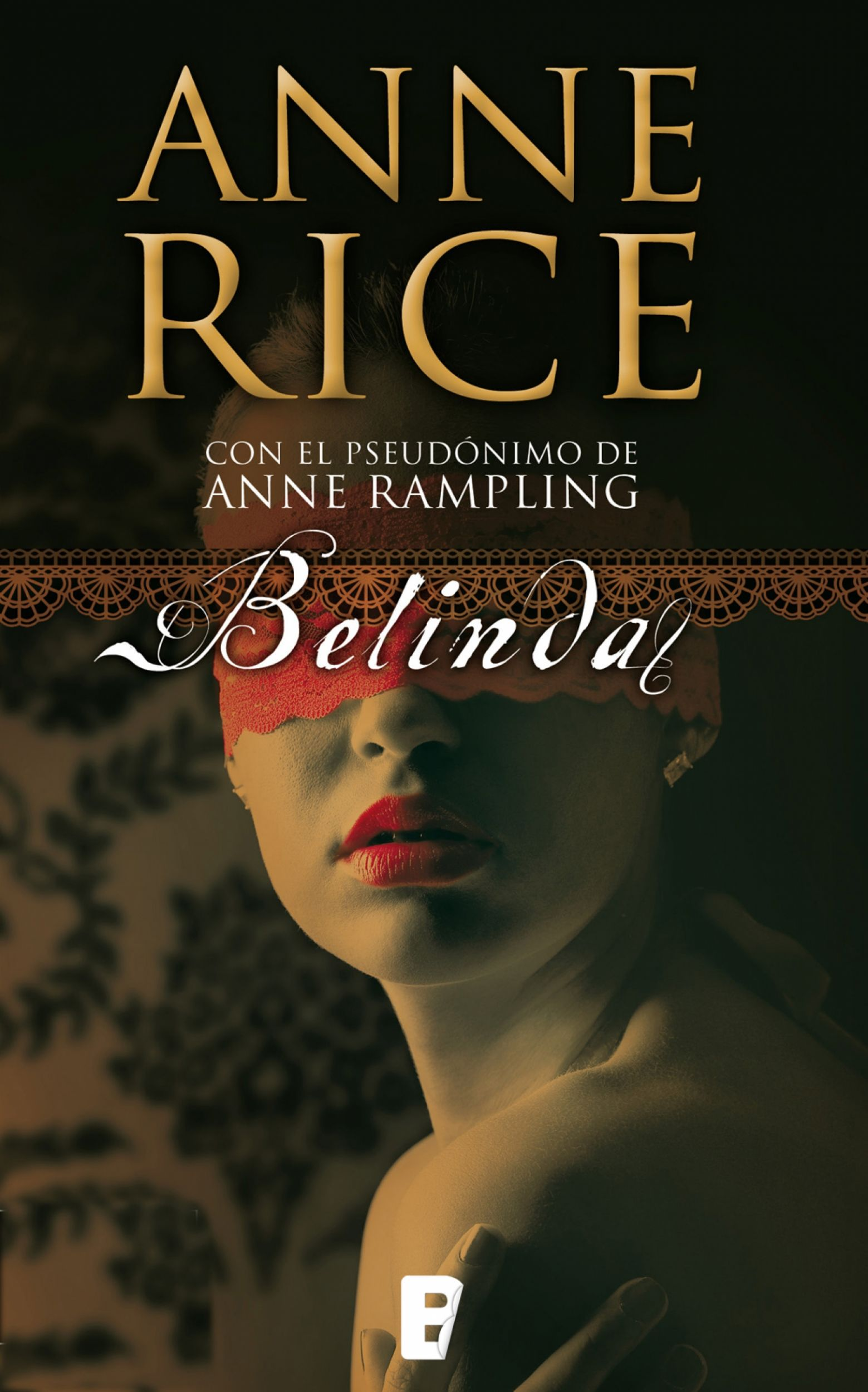 Seduccion Libro Pdf Belinda By Anne Rice My Fave Books Pinterest Libros
