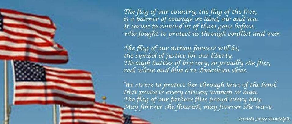 Flag Of Our Fathers An Original Patriotic Poem By Pamela Joyce Randolph Patriotic Poems Inspirational Poems Flags Of Our Fathers