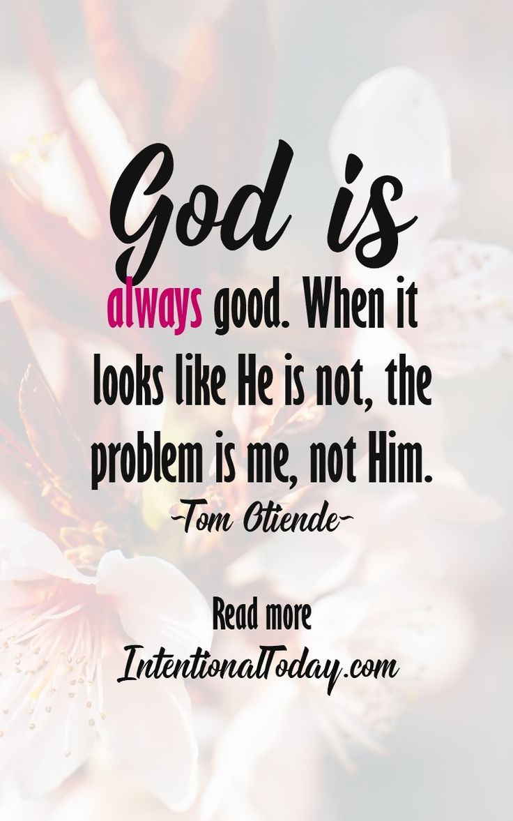 Bible Quotes About Relationships God Is Always Gooda Bible Verse For When Life Is Hard And