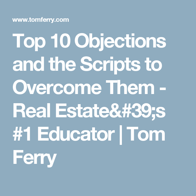 Top 10 Objections And The Scripts To Overcome Them Script Cold