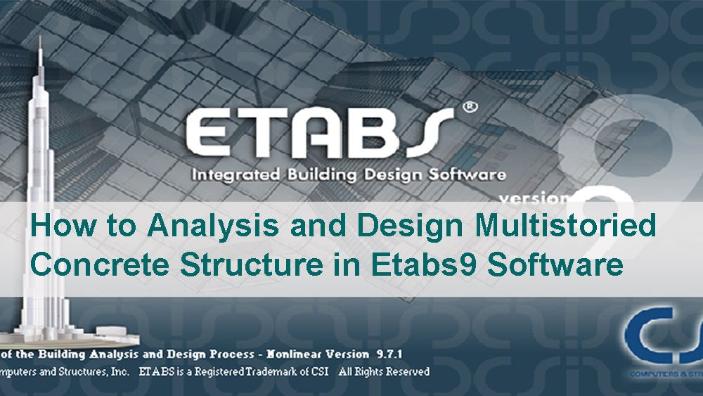 How To Analysis And Design Multistoried Concrete Structure In Etabs9 Software Concrete Structure Civil Engineering Software Building Design Software