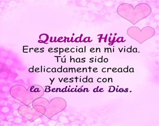 Frases Para Una Hija Para Facebook Prayers For My Daughter My Children Quotes Birthday Quotes