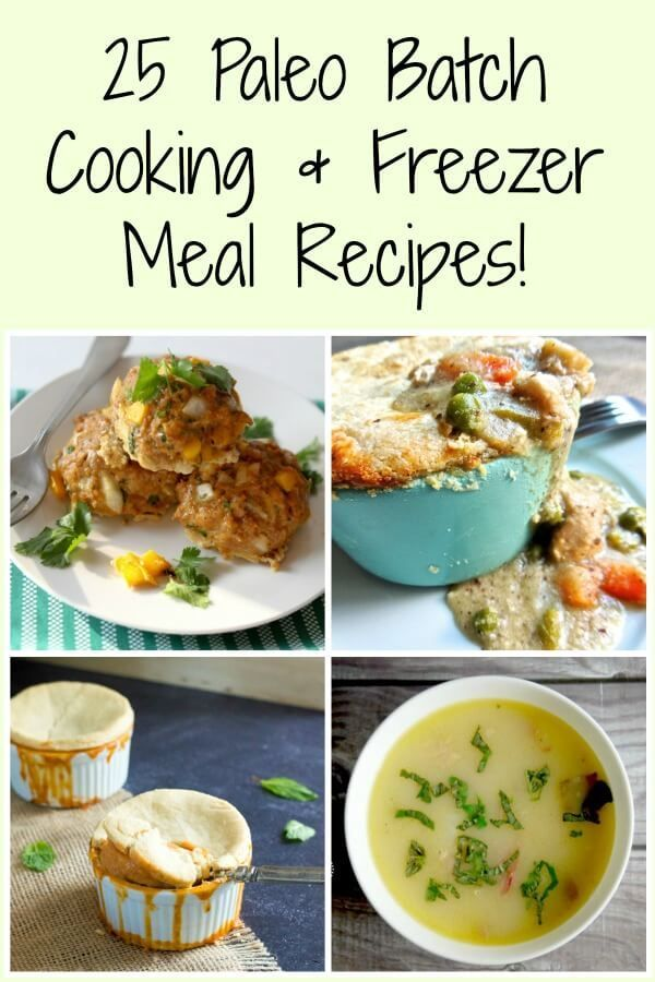Paleo Batch Cooking and Freezer Meal Recipes Make your life easier with these simple Paleo batch cooking recipes and freezer meals!Make your life easier with these simple Paleo batch cooking recipes and freezer meals!