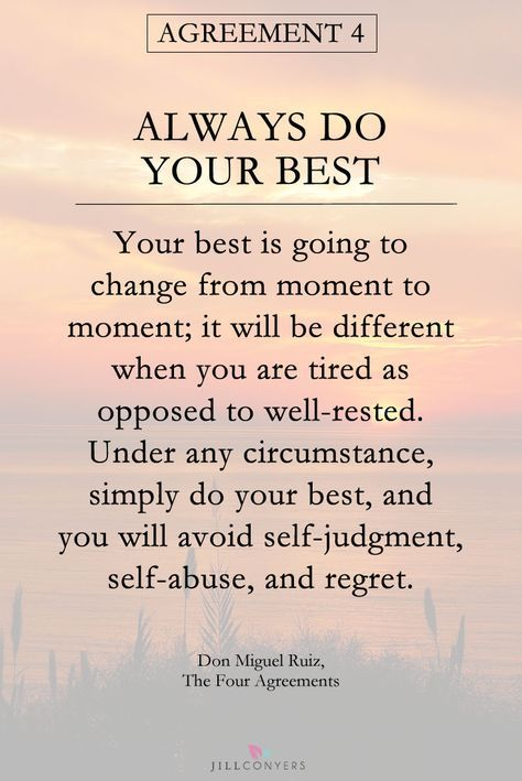 25 Inspirational Quotes From The Four Agreements Misc Pinterest