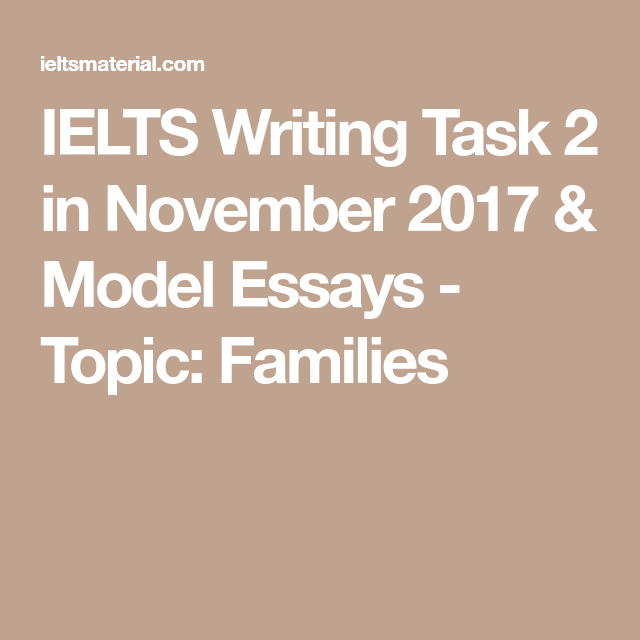 Essay American Dream Ielts Writing Task  In November   Model Essays  Topic Families Warehouse Essay also The Crucible Essay Introduction Ielts Writing Task  In November   Model Essays  Topic  Factual Essays