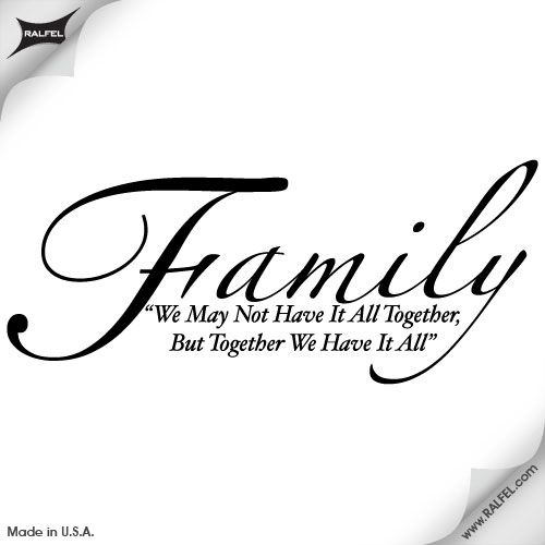 family quote tattoos for girls | Family Quote Wall Decal Ralfel ...
