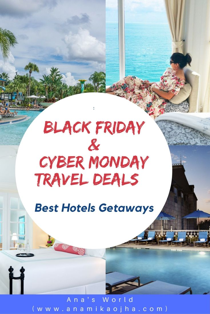 Black Friday Cyber Monday Travel Deals Cyber Monday Travel Deals Travel Deals Travel