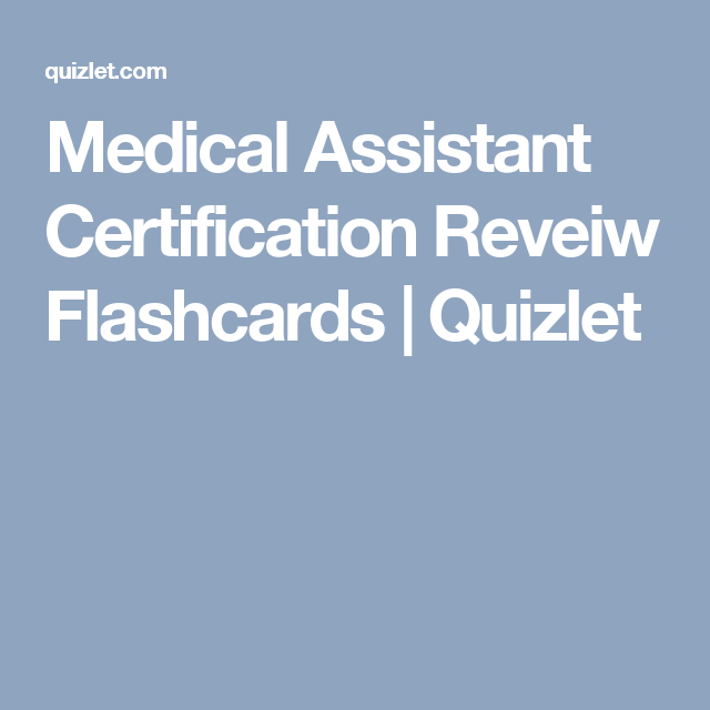 medical assistant certification reveiw flashcards | quizlet | ccma