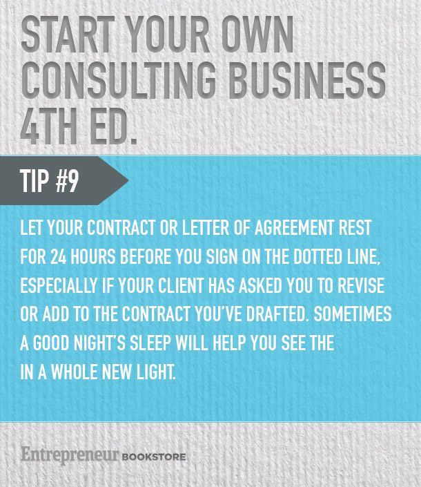 Tips to start your own consulting business Wait at least 24 hours