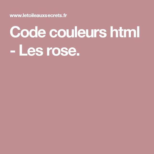 Code Couleurs Html Les Rose Palette De Couleurs Couleur Couleur Rose