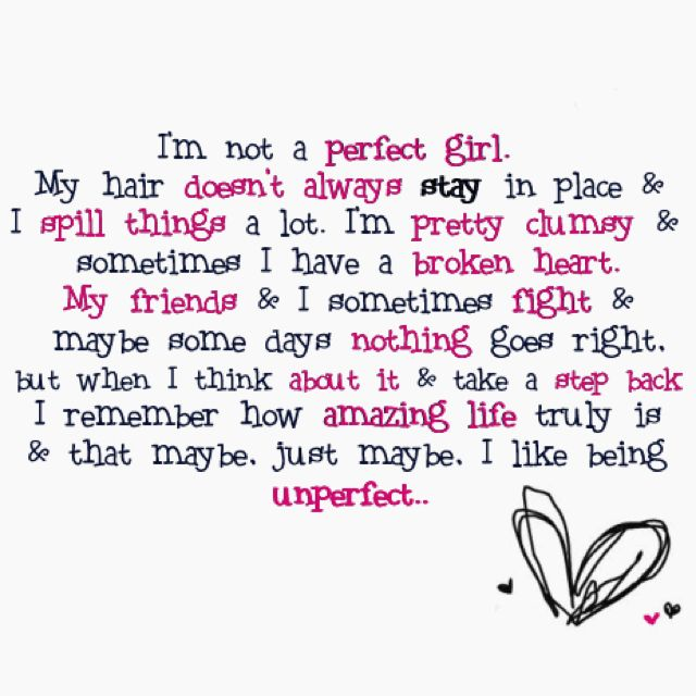 Im Not A Perfect Girl Quotes Cute Quotes Quotes Love Quotes