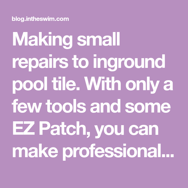 Diy Repairs To Swimming Pool Tile Swimming Pool Tiles