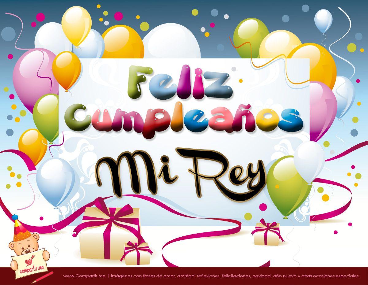 Feliz Cumple Mi Rey Feliz Cumpleanos Happy Birthday Spanish