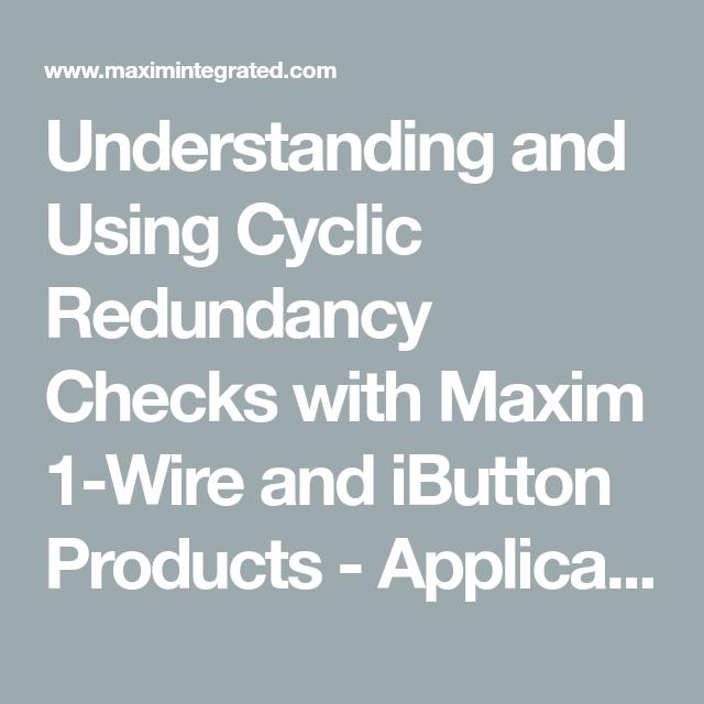 Understanding and Using Cyclic Redundancy Checks with Maxim