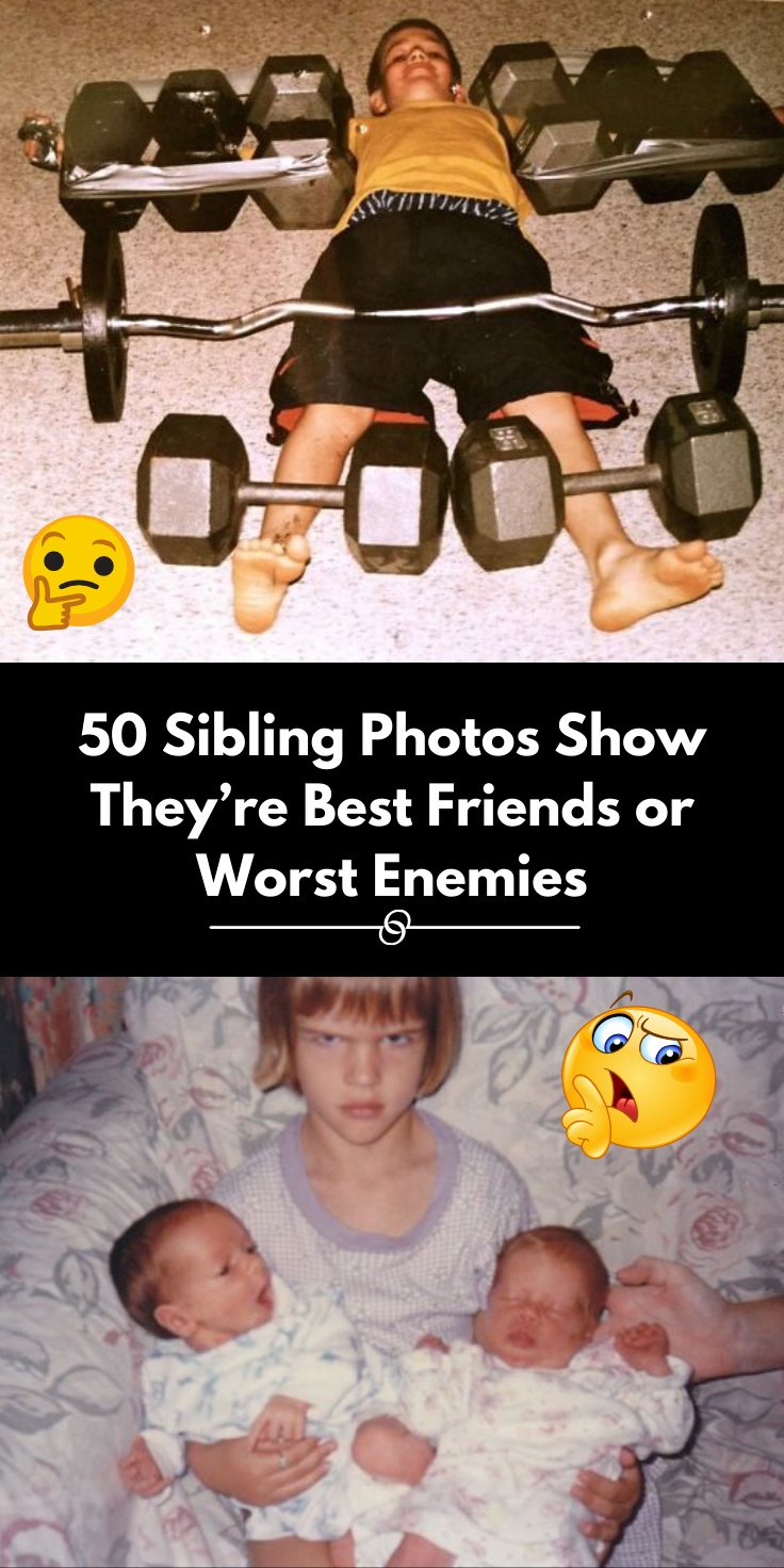 50 people share photos with siblings and they're either best friends or worst enemies