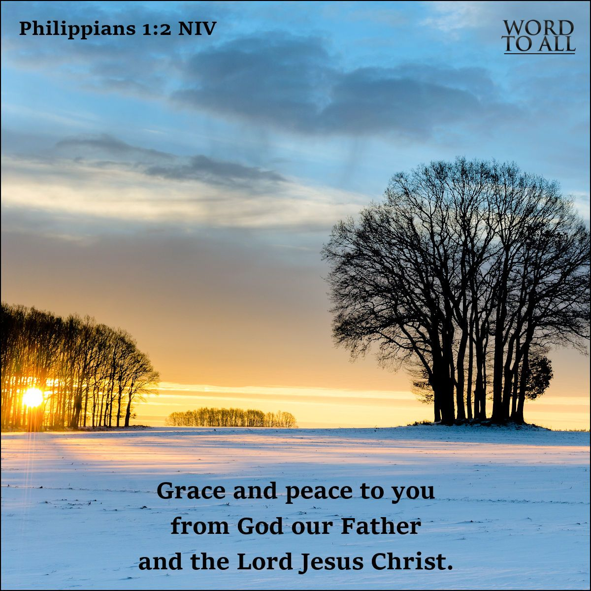 Grace And Peace To You From God Our Father And The Lord Jesus