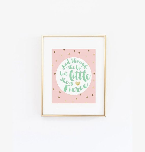 and though she be but little she is fierce, pink blush gold mint ... - Kinderzimmer Rosa Rot