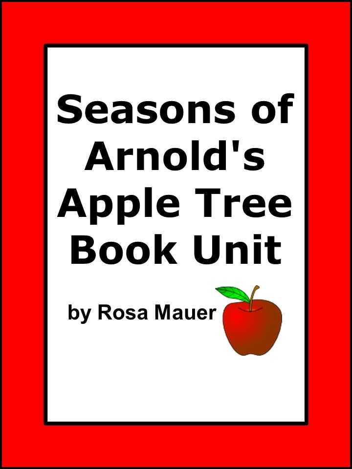 the seasons of arnold 39 s apple tree literacy unit seasons trees and activities. Black Bedroom Furniture Sets. Home Design Ideas