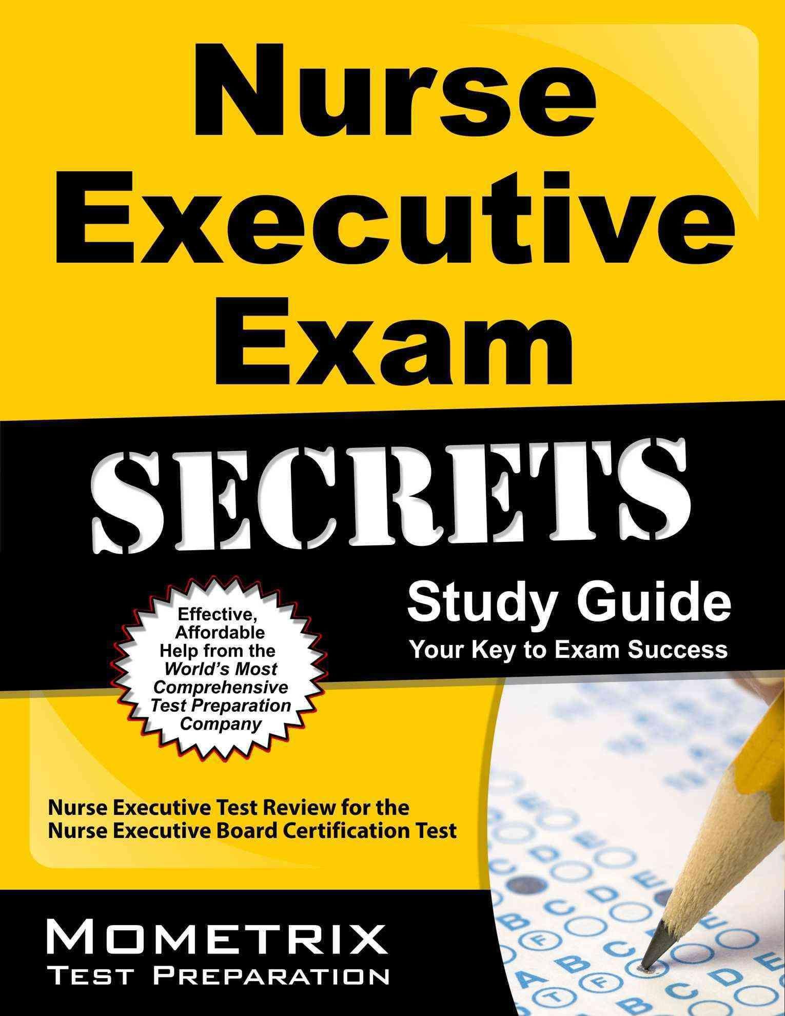 Nurse Executive Exam Secrets Study Guide Nurse Executive Test