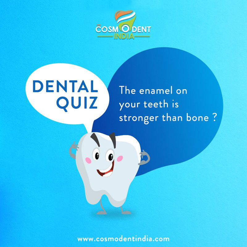 The White Enamel That Covers Your Teeth Is Even Stronger Than Bone Book Appointment 91 9667666866 Www Cosmodentindia Dental Clinic Dental Dental Implants