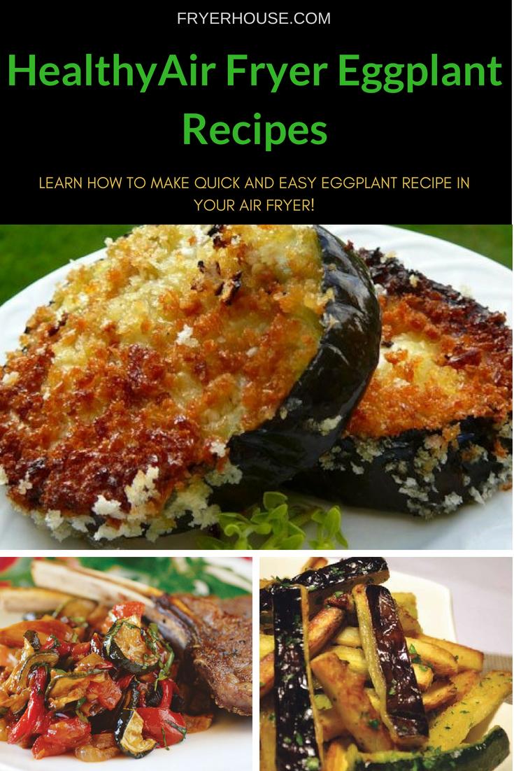 Healthy Air Fryer Eggplant Recipes Air Fryer Vegan Recipes