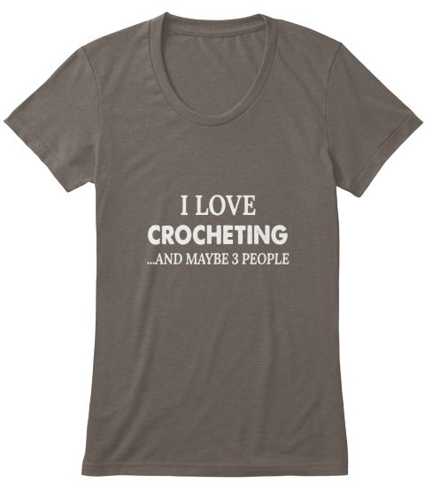 I Love Crocheting And Maybe 3 People Coffee T-Shirt Front