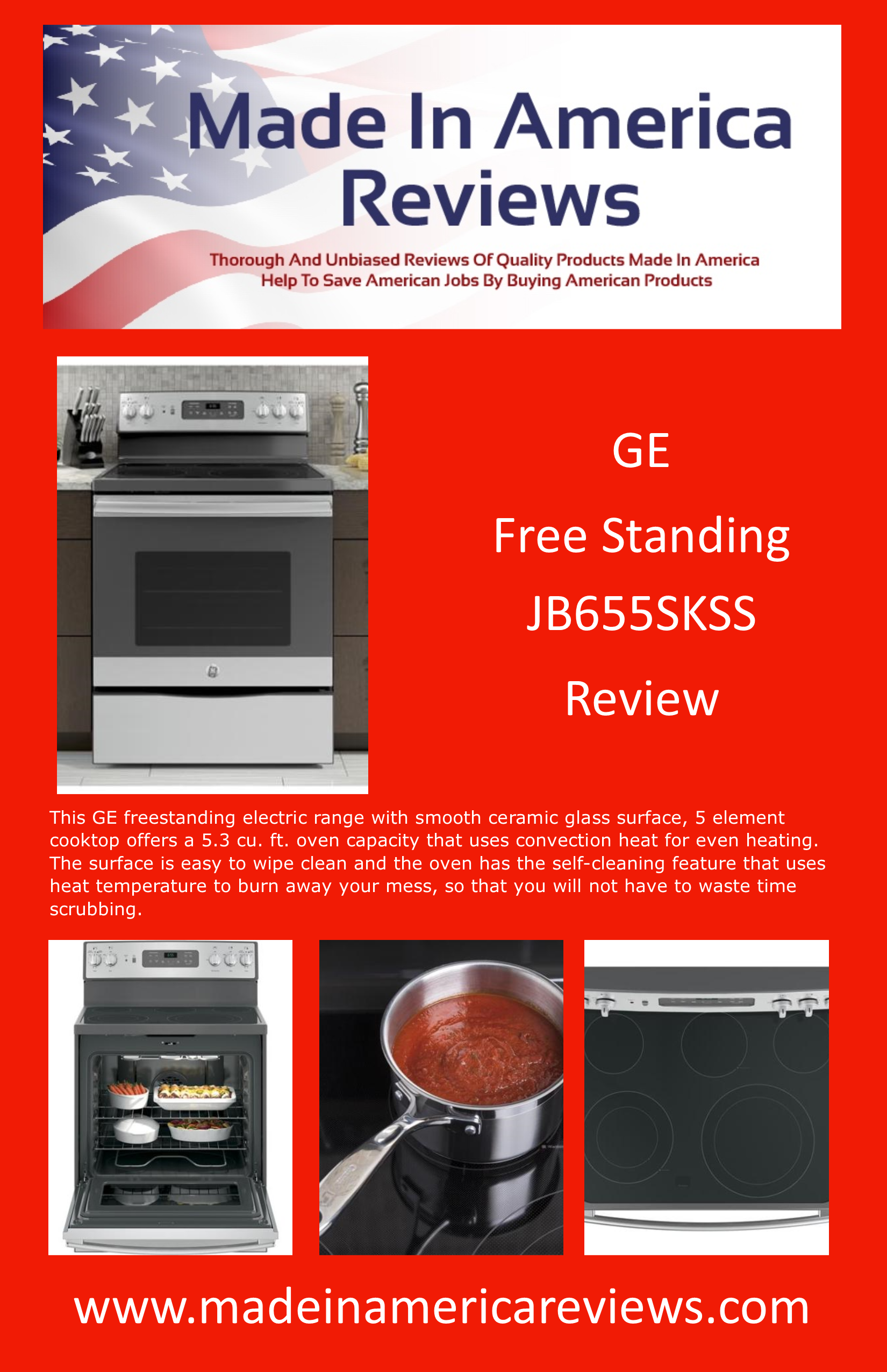 We Provide A Thorough And Honest Review Of The Made In America Ge Free Standing Jb655skss Range With Photos Specifications User Reviews