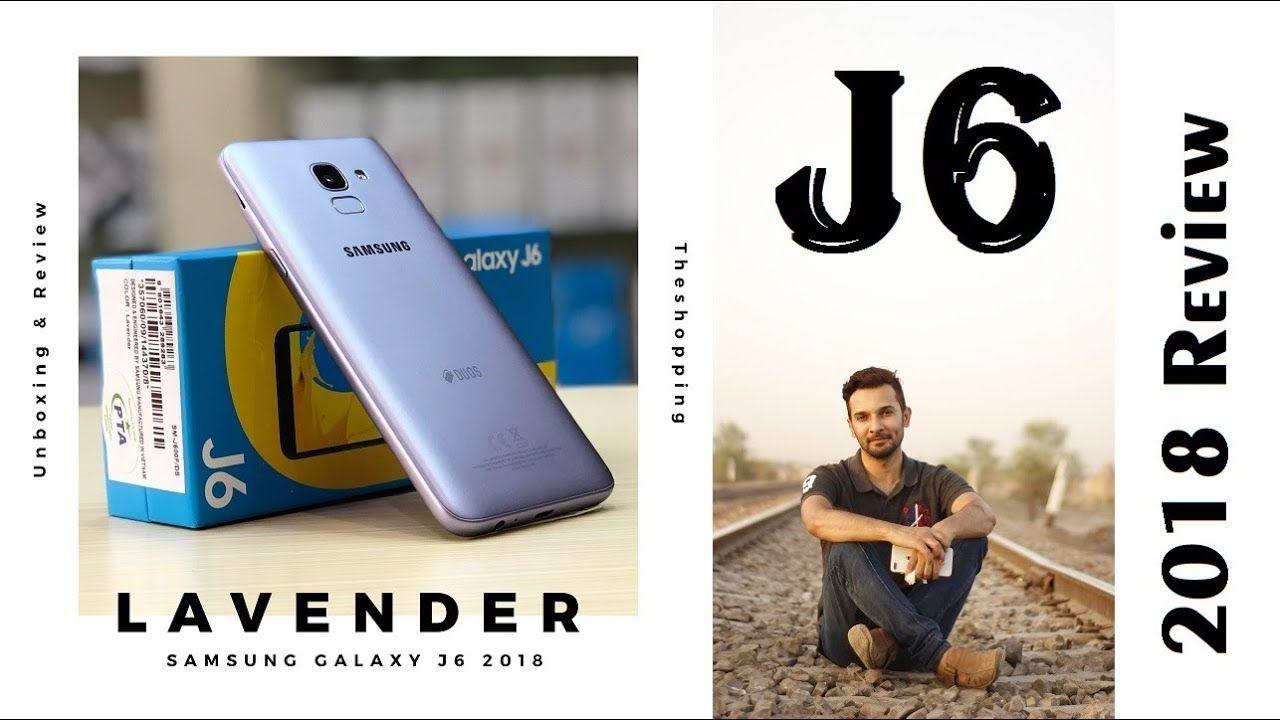 Samsung Galaxy J6 2018 Lavender Samsung Galaxy Samsung Galaxy