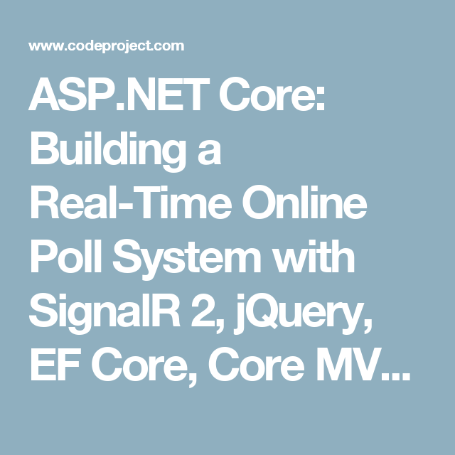 ASP NET Core: Building a Real-Time Online Poll System with SignalR 2
