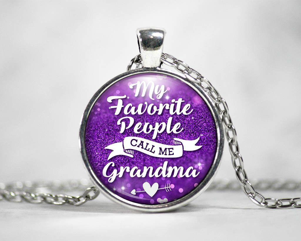 My Favorite People Call Me Grandma - Pendant Necklace