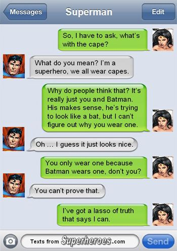Lasso of Truth (heheh) 15 Texts from Last Night (From Famous Superheroes) Pt. 2   Cracked.com