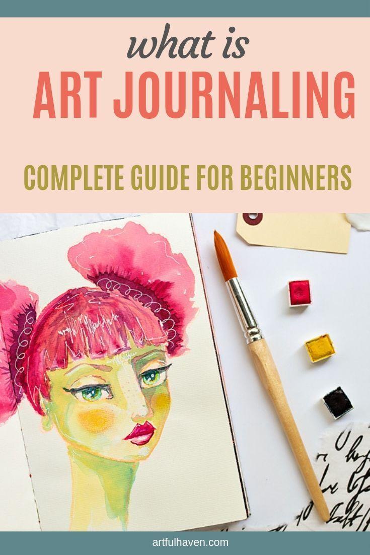 A beginner's guide to art journaling, art supplies, and finding inspiration. #artjournaling #inspiration #mindfulartjournaling #artjournal #artjournaleveryday