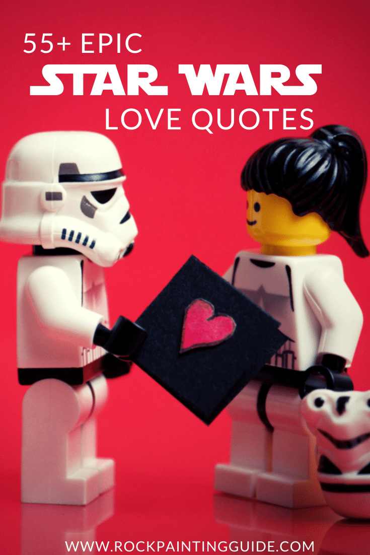 55+ Epic Star Wars Love Quotes That Will Make You Swoon
