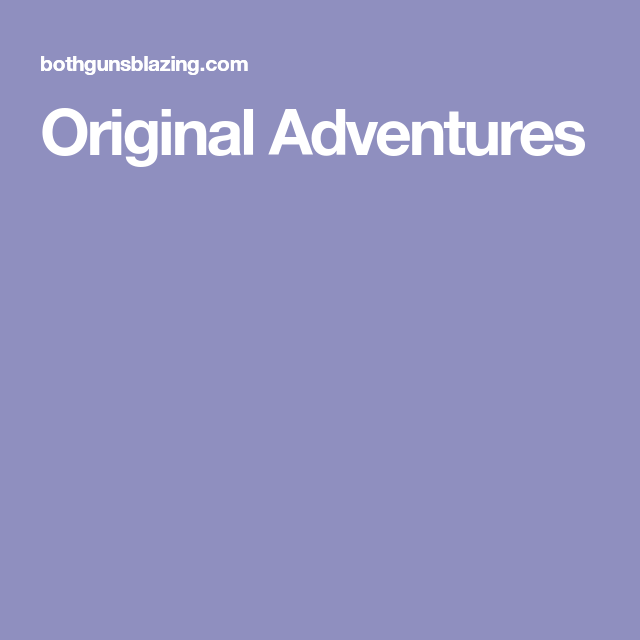 Adventure, The Originals, Home Brewing