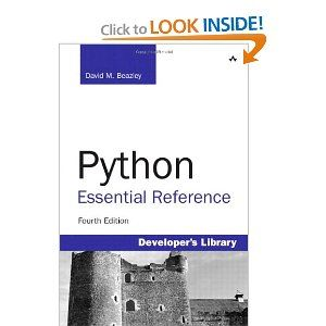 Python Essential Reference (4th Edition): David M  Beazley