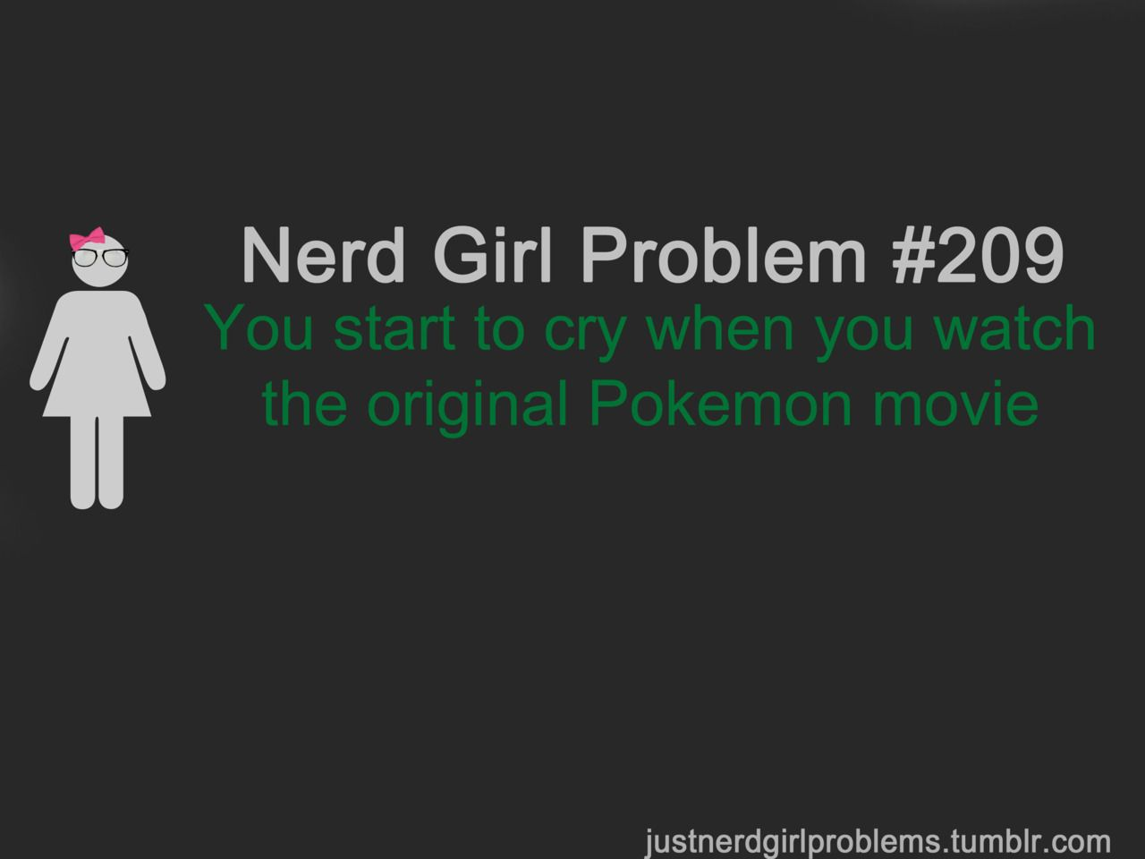 Nerd Girl Problem #209 The original Pokemon movie