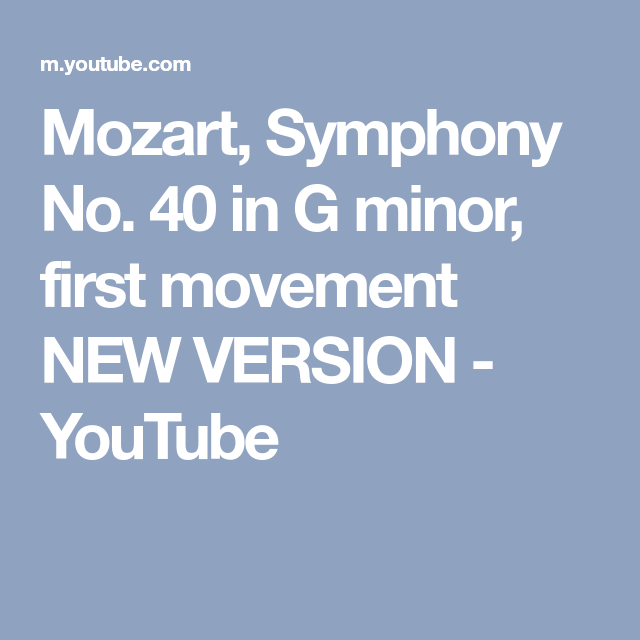 symphony no 40 in g minor first movement