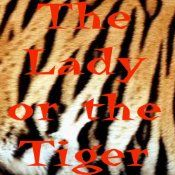 The Lady or the Tiger, which will it be? The unanswerable question, but certainly something to think about. And going even further, did the princess regret her decision later? Originally published in 1882, in The Century magazine by Frank R Stockton, this short story has become an allegorical expression for an unsolvable problem.