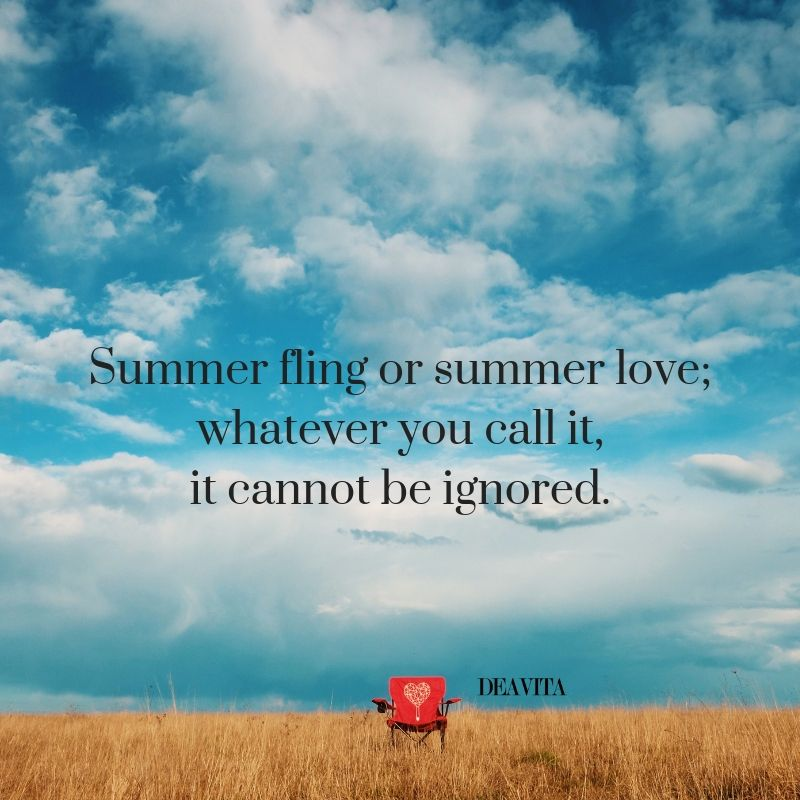 Short Romantic Quotes About Summer Fling Or Summer Love Summer Love Quotes Romantic Romance Summer Romance Quotes Summer Of Love Summer Love Quotes