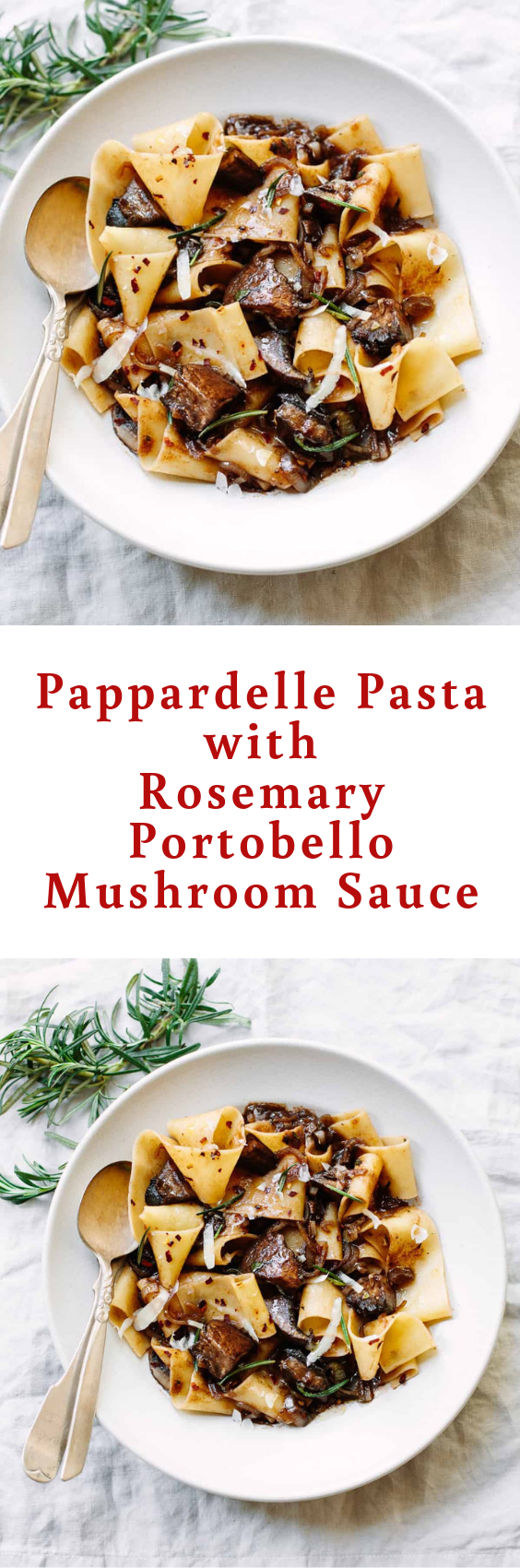 Pappardelle Pasta With Rosemary Portobello Mushroom Sauce Pappardelle Pasta Vegetarian Pasta Recipes Easy Pappardelle