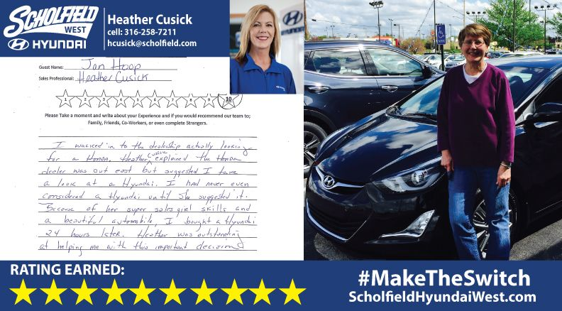 Thank You Jan For Maketheswitch Welcome To The Scholfield Hyundai