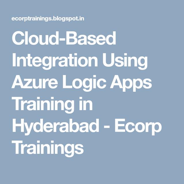 CloudBased Integration Using Azure Logic Apps Training in