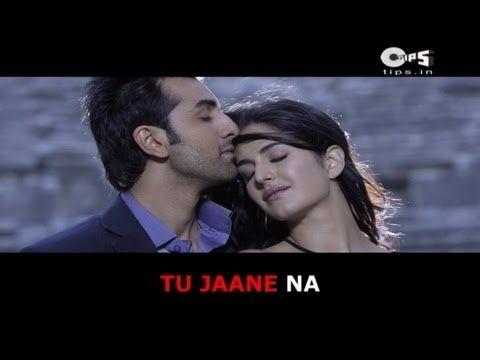 Tu Jaane Na Bollywood Sing Along Ajab Prem Ki Ghazab Kahani