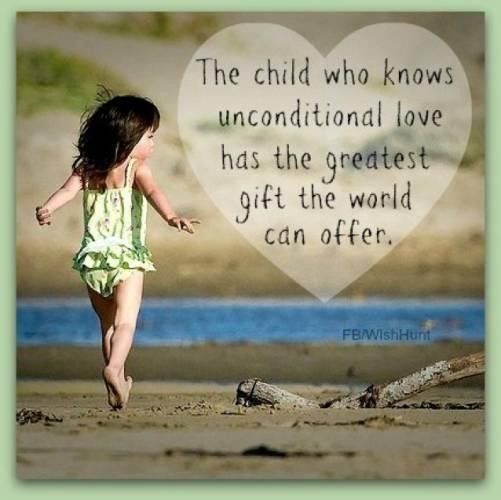 Merveilleux Unconditional Love Of A Child Quotes
