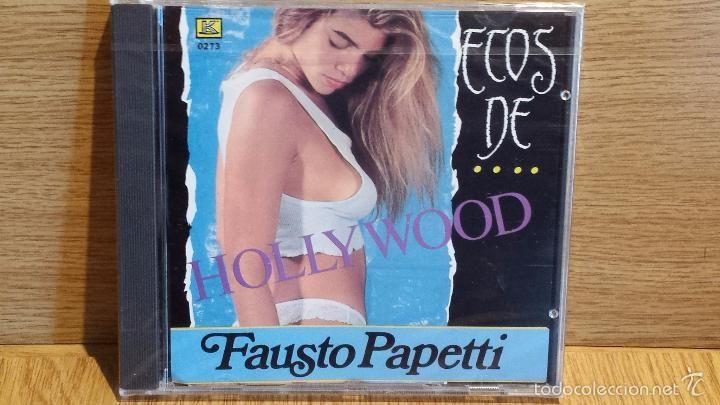 FAUSTO PAPETTI. ECOS DE HALLYWOOD. CD / KUBANEY - 1989. 18 TEMAS / PRECINTADO.