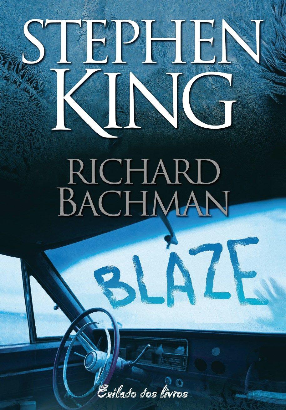 Blaze Stephen King Richard Bachman Stephen Kings Stephen