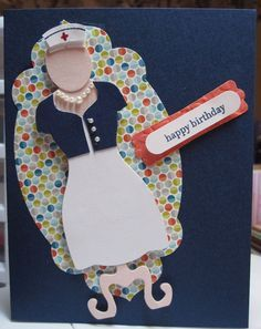 Dressed up nurse birthday card fro a friend apothecary all dressed up nurse birthday card fro a friend apothecary all dressed up framelits sets bookmarktalkfo Images