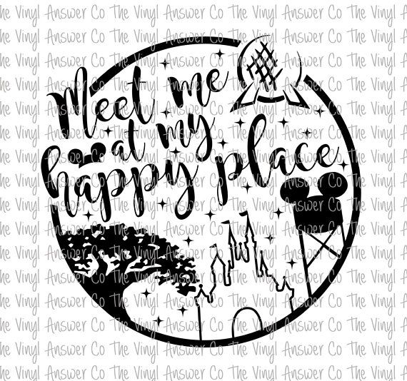 Quote For Happy Place Disney World: Digital Download Disney Meet Me At My Happy Place SVG/PNG