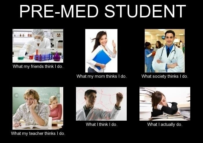 Premed Problems On Med Student Humor Pre Med Student Pre Med